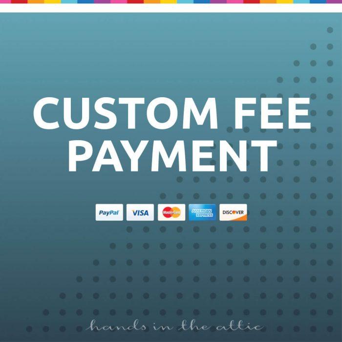 Custom Fee Payment