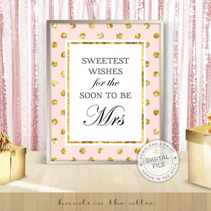 Image for Sweetest Wishes For The Soon To Be Mrs | Pink & Gold Bridal Shower Sign