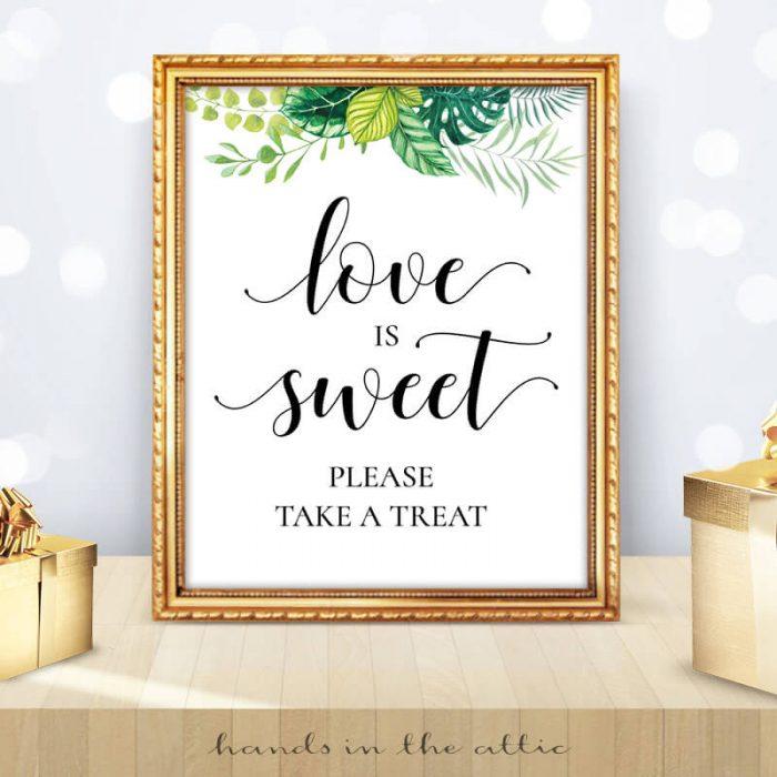 Greenery Wedding - Tropical Leaves - Love is Sweet Sign
