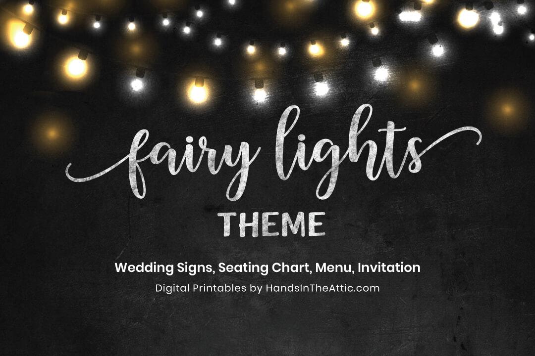 Fairy Lights Theme Wedding Signs Chalkboard Printable